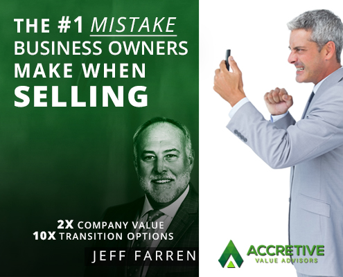 The Number One Mistake Business Owners Make When Selling