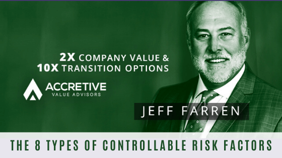 The 8 Types of Controllable Risk Factors that are Threatening Your Business